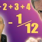 ASTOUNDING: 1 + 2 + 3 + 4 + 5 + … = -1/12